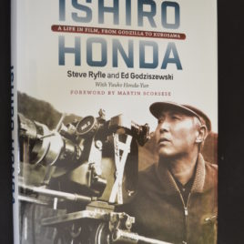 Ishiro Honda a Life in Film, From Godzilla to Kurosawa Autographed Book